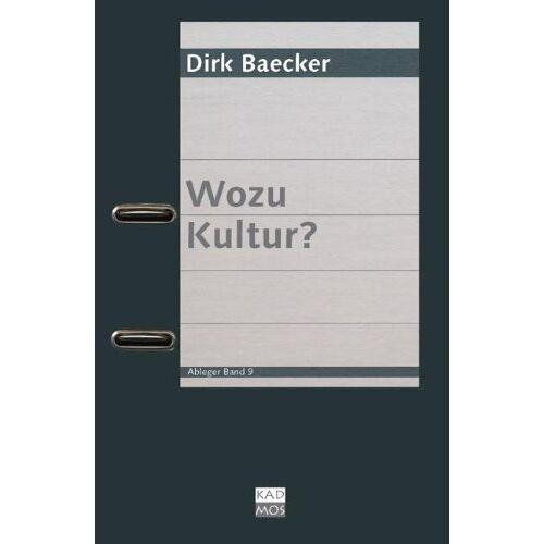 Dirk Baecker - Wozu Kultur? - Preis vom 15.01.2021 06:07:28 h