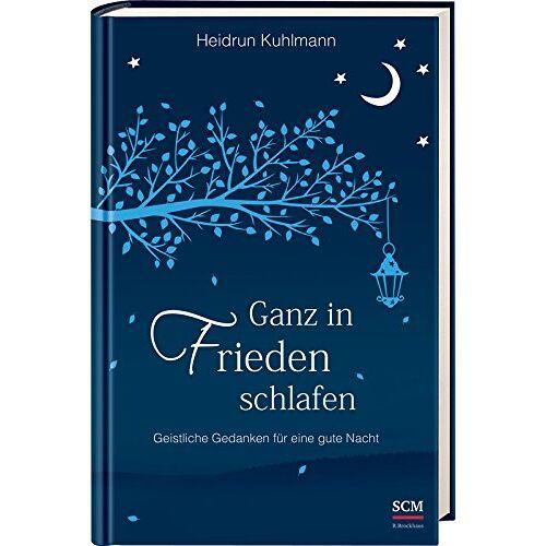 Heidrun Kuhlmann - Ganz in Frieden schlafen - Preis vom 25.02.2020 06:03:23 h