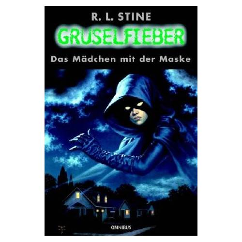 Stine, R. L. - Gruselfieber, Bd.8, Das Mädchen mit der Maske - Preis vom 20.10.2020 04:55:35 h