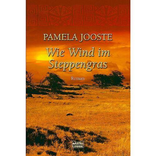 Pamela Jooste - Wie Wind im Steppengras: Roman - Preis vom 20.10.2020 04:55:35 h