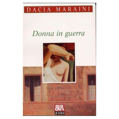 Dacia Maraini - Donna in guerra: Donne in Guerra - Preis vom 26.02.2021 06:01:53 h