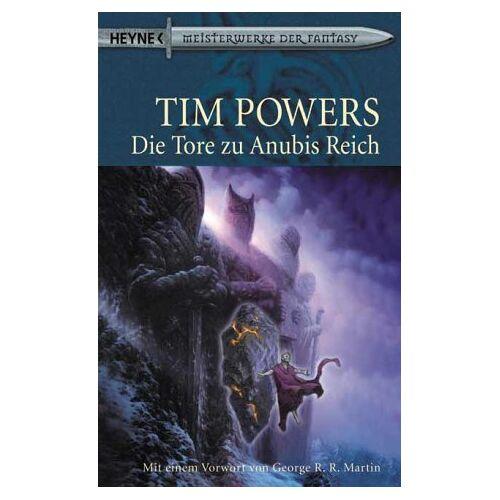 Tim Powers - Die Tore zu Anubis Reich - Preis vom 13.05.2021 04:51:36 h