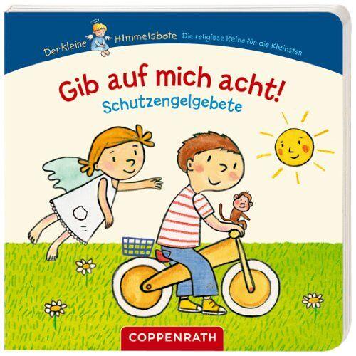 Ingrid Uebe - Gib auf mich acht!: Schutzengelgebete (Verkaufseinheit) - Preis vom 20.10.2020 04:55:35 h