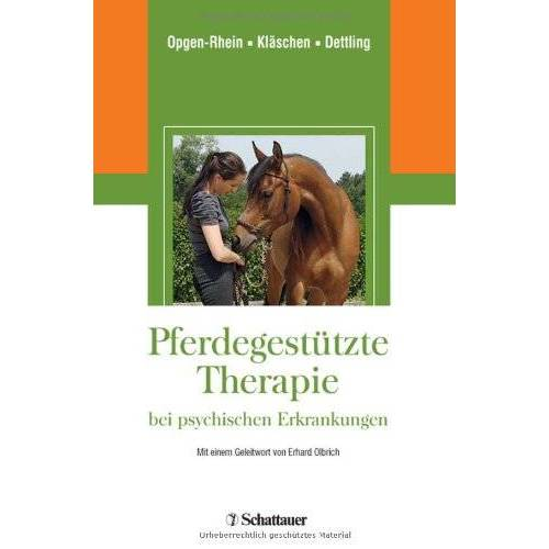 Carolin Opgen-Rhein - Pferdegestützte Therapie bei psychischen Erkrankungen - Preis vom 22.10.2020 04:52:23 h