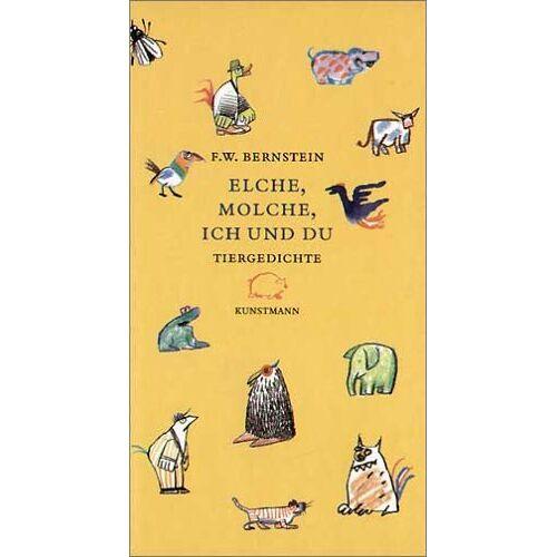 Bernstein, F. W. - Elche, Molche, ich und du - Preis vom 21.01.2021 06:07:38 h