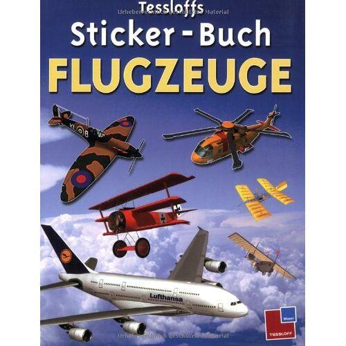 Gordon Volke - Tessloffs Sticker-Buch Flugzeuge - Preis vom 21.10.2020 04:49:09 h
