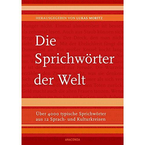 Lukas Moritz - Die Sprichwörter der Welt - Preis vom 15.04.2021 04:51:42 h
