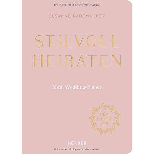 Susanne Rademacher - Stilvoll heiraten: Mein Weddingplaner - Preis vom 10.11.2019 06:02:15 h