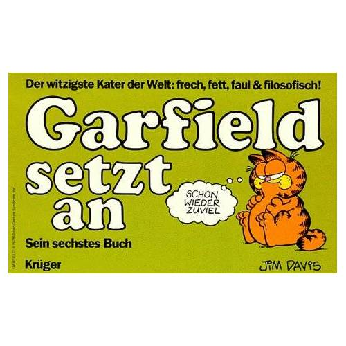Jim Davis - Garfield, Bd.6, Garfield setzt an (Garfield (German Titles)) - Preis vom 20.10.2020 04:55:35 h