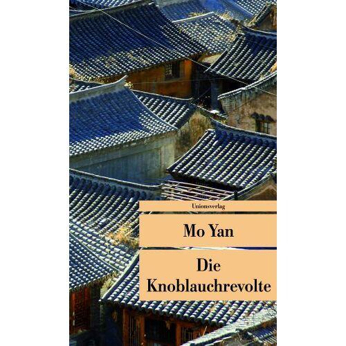 Yan Mo - Die Knoblauchrevolte - Preis vom 15.04.2021 04:51:42 h