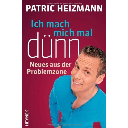 Patric Heizmann - Ich mach mich mal dünn: Neues aus der Problemzone - Preis vom 21.10.2020 04:49:09 h