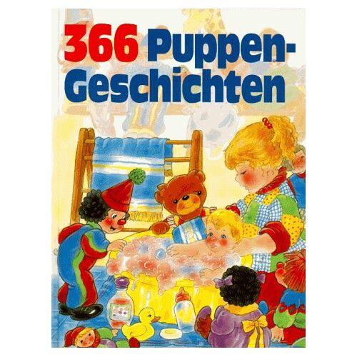 - Dreihundertsechsundsechzig (366) Puppengeschichten - Preis vom 21.10.2020 04:49:09 h
