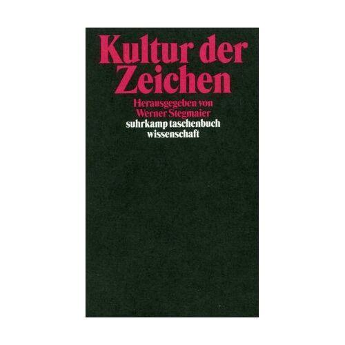 Werner Stegmaier - Kultur der Zeichen: Zeichen und Interpretation VI - Preis vom 20.10.2020 04:55:35 h