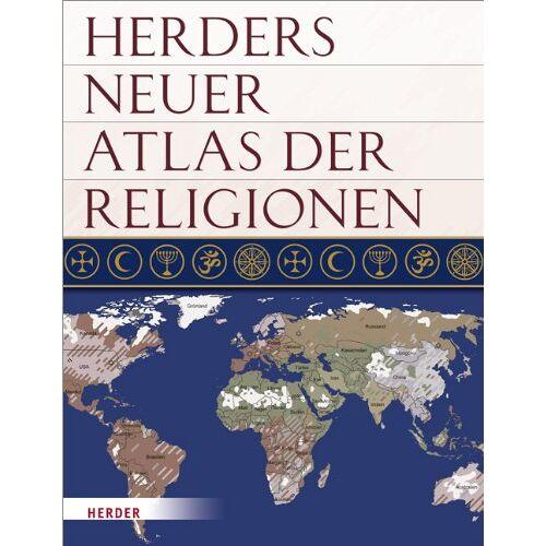 Ernst Pulsfort - Herders neuer Atlas der Religionen - Preis vom 18.04.2021 04:52:10 h