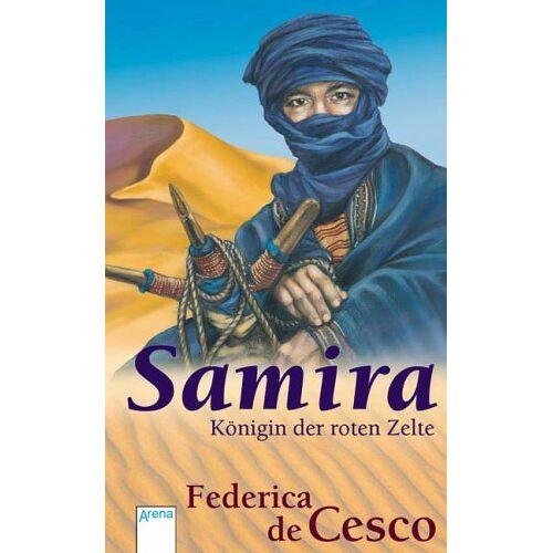 Cesco, Federica de - Samira - Königin der roten Zelte - Preis vom 05.09.2020 04:49:05 h