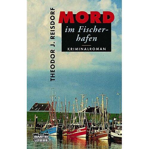 Reisdorf, Theodor J. - Mord im Fischerhafen - Preis vom 21.10.2020 04:49:09 h