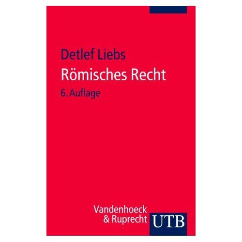 Detlef Liebs - Römisches Recht - Preis vom 06.09.2020 04:54:28 h