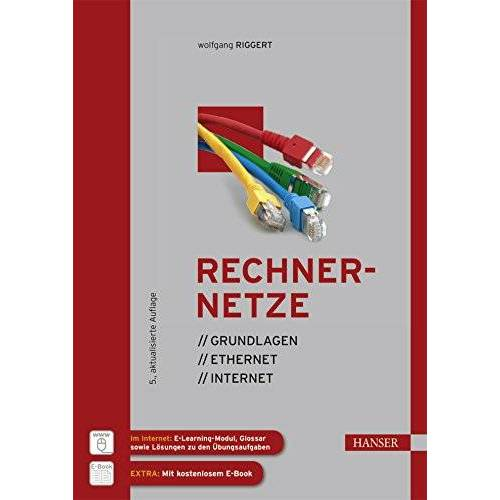 Wolfgang Riggert - Rechnernetze: Grundlagen - Ethernet - Internet - Preis vom 28.02.2021 06:03:40 h