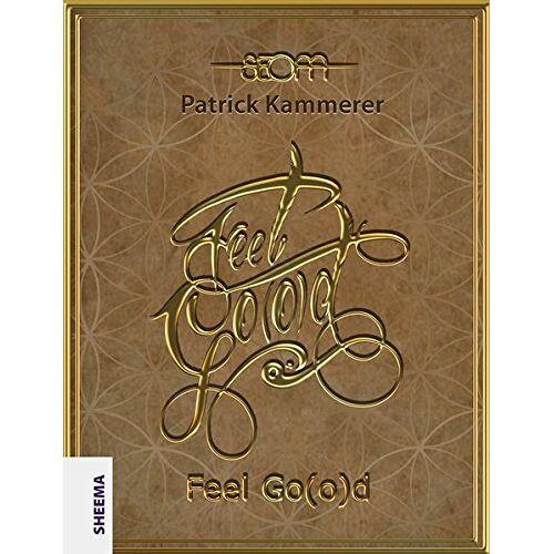 Patrick Kammerer - Feel Go(o)d - Preis vom 03.05.2021 04:57:00 h
