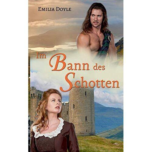 Emilia Doyle - Im Bann des Schotten - Preis vom 11.05.2021 04:49:30 h