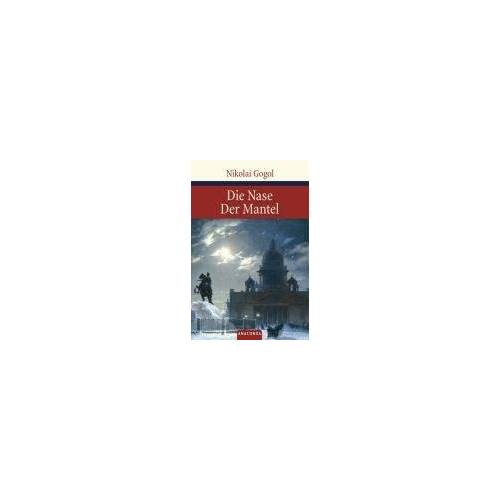Nikolaj Gogol - Die Nase / Der Mantel - Preis vom 06.09.2020 04:54:28 h