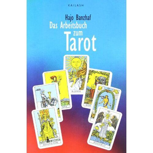 Hajo Banzhaf - Das Arbeitsbuch zum Tarot - Preis vom 21.10.2020 04:49:09 h