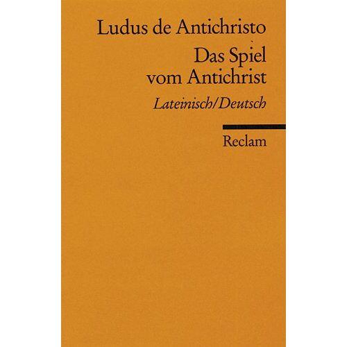 - Ludus de Antichristo /Das Spiel vom Antichrist: Lat. /Dt - Preis vom 21.10.2020 04:49:09 h