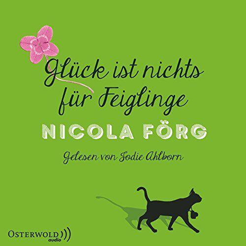 Nicola Förg - Glück ist nichts für Feiglinge: 4 CDs - Preis vom 16.05.2021 04:43:40 h