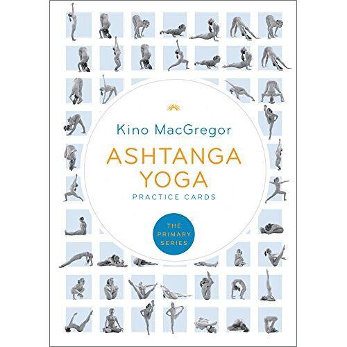 Kino MacGregor - Ashtanga Yoga Practice Cards: The Primary Series - Preis vom 16.04.2021 04:54:32 h