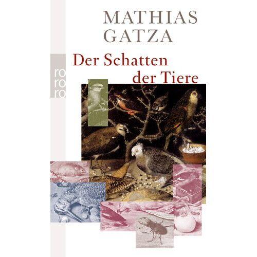 Mathias Gatza - Der Schatten der Tiere - Preis vom 09.05.2021 04:52:39 h
