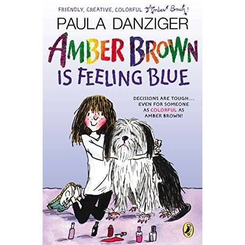 Paula Danziger - Amber Brown Is Feeling Blue - Preis vom 18.04.2021 04:52:10 h