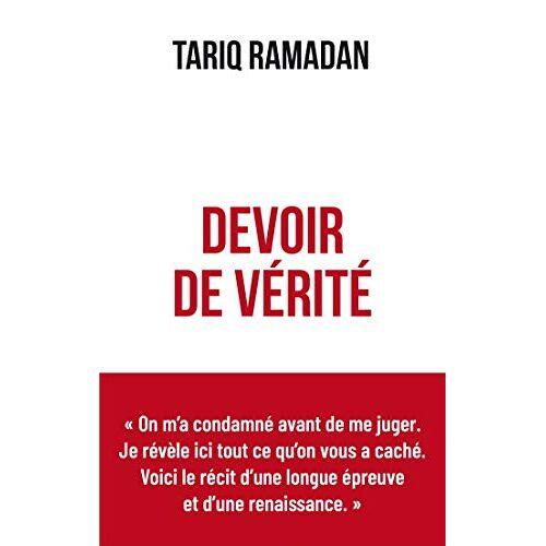 Tariq Ramadan - Devoir de Vérité - Preis vom 15.04.2021 04:51:42 h
