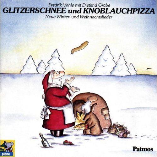 Fredrik Vahle - Glitzerschnee und Knoblauchpizza, 1 CD-Audio - Preis vom 07.05.2021 04:52:30 h