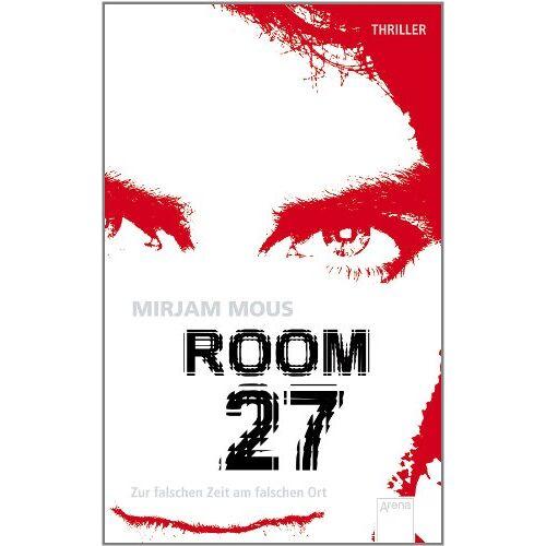 Mirjam Mous - Room 27: Zur falschen Zeit am falschen Ort - Preis vom 18.04.2021 04:52:10 h