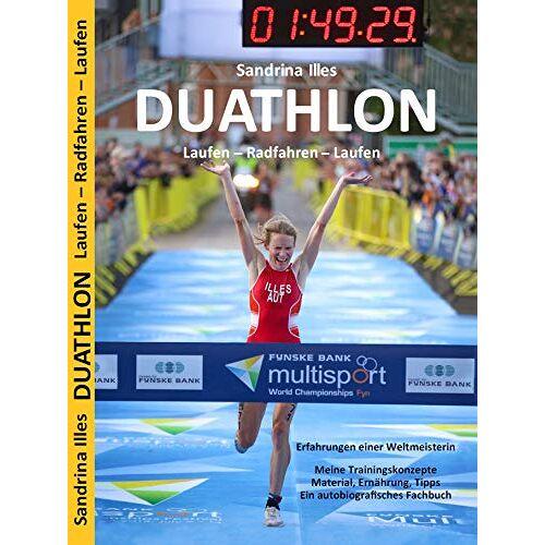 Sandrina Illes - Duathlon - Laufen - Radfahren - Laufen - Preis vom 20.02.2020 05:58:33 h