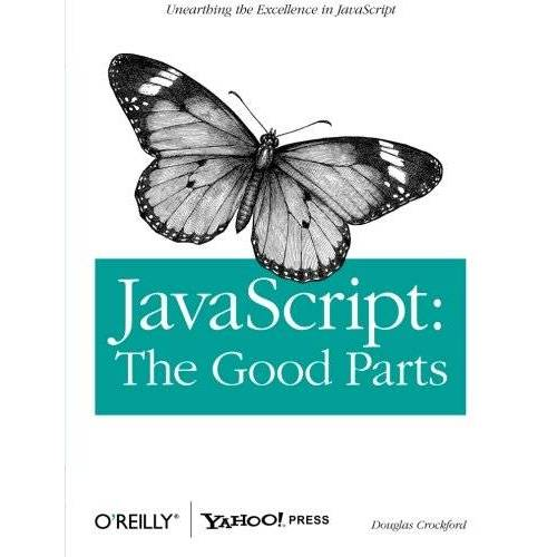 Douglas Crockford - JavaScript: The Good Parts: Working with the Shallow Grain of JavaScript - Preis vom 15.04.2021 04:51:42 h