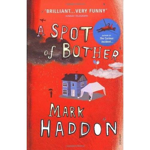 Mark Haddon - A Spot of Bother - Preis vom 06.05.2021 04:54:26 h