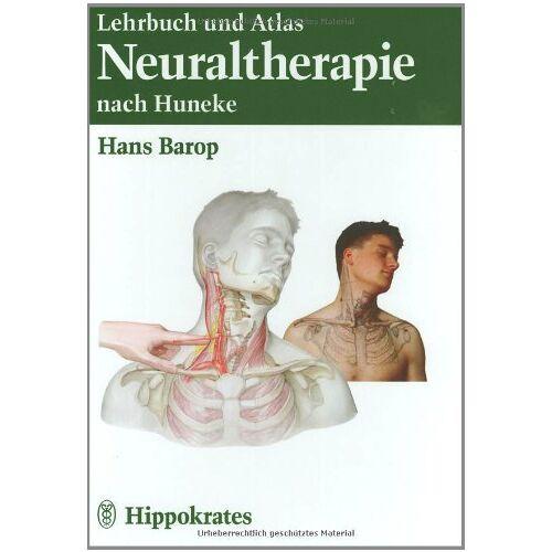 Hans Barop - Lehrbuch und Atlas der Neuraltherapie nach Huneke - Preis vom 24.02.2021 06:00:20 h