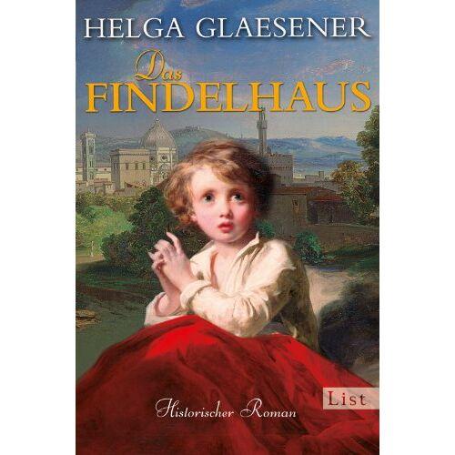 Helga Glaesener - Das Findelhaus (Die Toskana-Trilogie) - Preis vom 07.05.2021 04:52:30 h