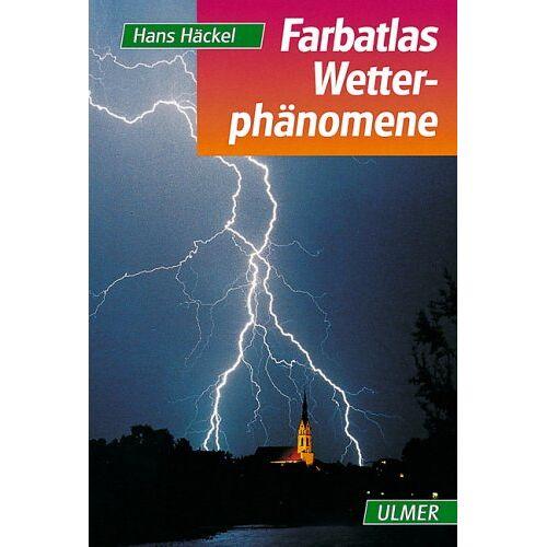 Hans Häckel - Farbatlas Wetterphänomene - Preis vom 18.10.2020 04:52:00 h