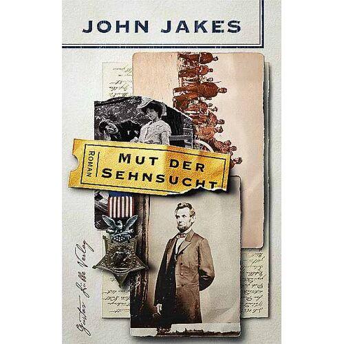 John Jakes - Mut der Sehnsucht - Preis vom 21.10.2020 04:49:09 h