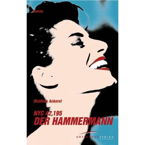 Matthias Ackeret - NYC 42, 195. Der Hammermann - Preis vom 21.10.2020 04:49:09 h