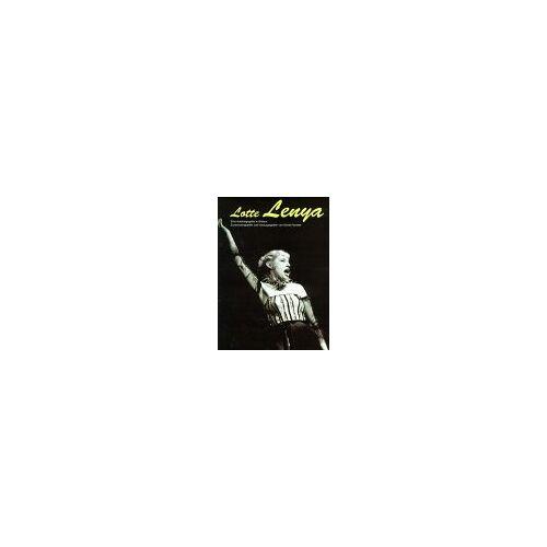 Lotte Lenya - Lotte Lenya. Eine Autobiographie in Bildern - Preis vom 20.10.2020 04:55:35 h