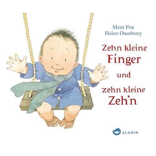 Mem Fox - Zehn kleine Finger und zehn kleine Zeh'n - Preis vom 27.02.2021 06:04:24 h