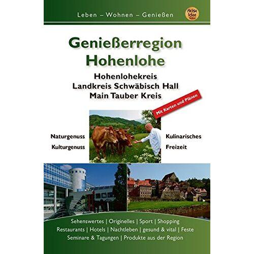 Gert Engels - Genießerregion Hohenlohe: Hohenlohekreis, Landkreis Schwäbisch Hall, Main-Tauber-Kreis - Preis vom 26.01.2020 05:58:29 h