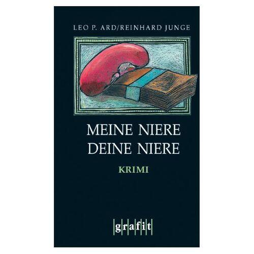 Ard, Leo P. - Meine Niere, deine Niere - Preis vom 05.09.2020 04:49:05 h