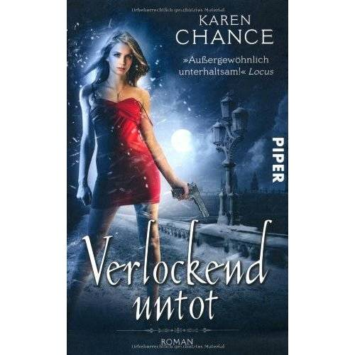Karen Chance - Verlockend untot: Roman (Cassie Palmer 5) - Preis vom 14.04.2021 04:53:30 h