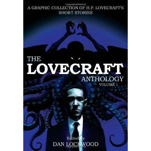 Lovecraft, H. P. - The Lovecraft Anthology, Volume I: A Graphic Collection of H. P. Lovecraft's Short Stories - Preis vom 17.01.2020 05:59:15 h