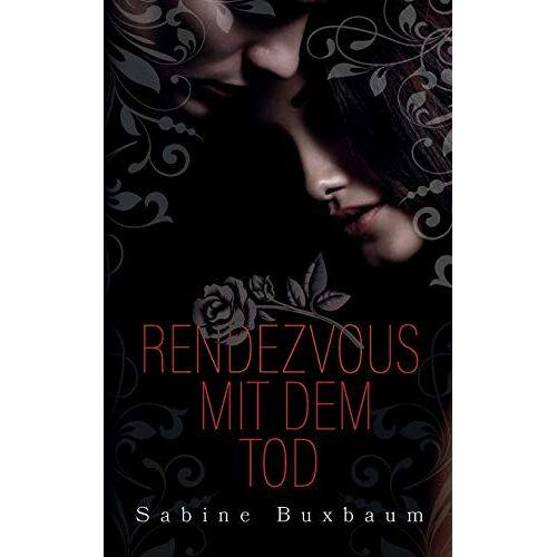 Sabine Buxbaum - Rendezvous mit dem Tod - Preis vom 10.04.2021 04:53:14 h