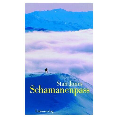 Stan Jones - Schamanenpass - Preis vom 18.04.2021 04:52:10 h